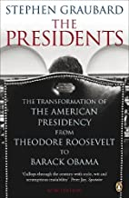 The Presidents: The Transformation of the…