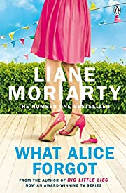 What Alice Forgot: From the bestselling…