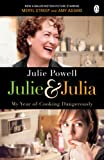 Julie & Julia : my year of cooking dangerously / Julie Powell