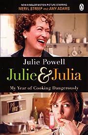 Julie & Julia: My Year of Cooking…