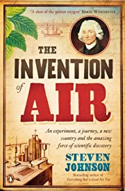The Invention of Air: An experiment, a…