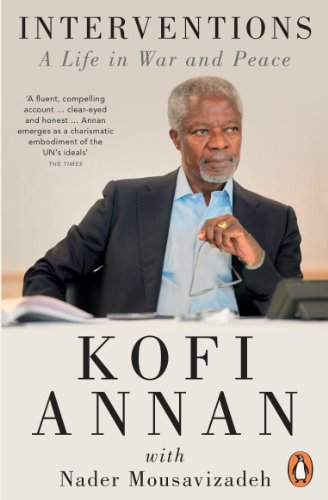 Interventions: A Life in War and Peace - Kofi Annan