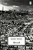 Messiah (Book) written by Gore Vidal