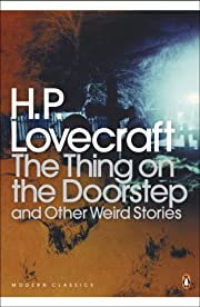 The Thing on the Doorstep and Other Weird…
