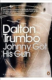 Johnny Got His Gun (Penguin Modern Classics)…