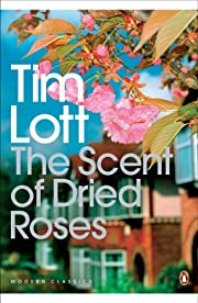 The Scent of Dried Roses: Our Family and the…