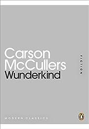 Wunderkind – tekijä: Carson McCullers