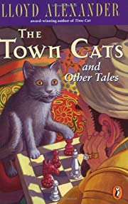The Town Cats and Other Tales – tekijä:…