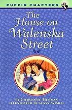 The House on Walenska Street by Charlotte…