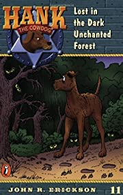 Lost in the Dark Enchanted Forest (Hank the…
