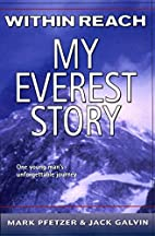 Within Reach: My Everest Story by Mark…