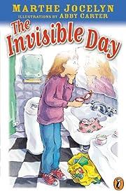 The Invisible Day de Marthe Jocelyn
