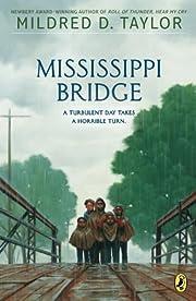 Mississippi Bridge af Mildred D. Taylor