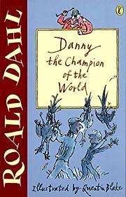 Danny the Champion of the World de Roald…