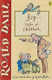 Boy: Tales of Childhood por Roald Dahl