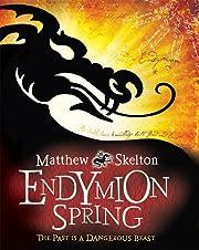 Endymion Spring (Puffin Fiction) por Matthew…