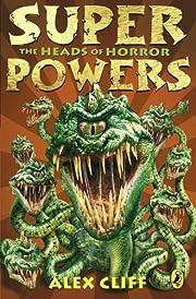 The Heads of Horror (Superpowers) av Alex…