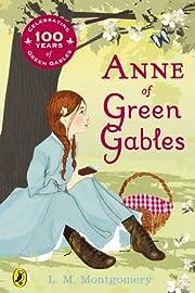 Anne of Green Gables de L M Montgomery