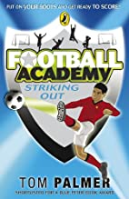 Striking Out (Football Academy) by Tom…