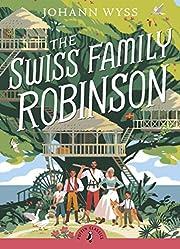 The Swiss Family Robinson (Puffin Classics)…