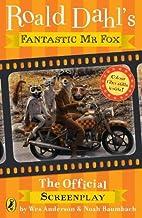 Fantastic MR Fox: The Screenplay by Roald…