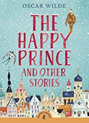 The Happy Prince and Other Stories (Puffin…