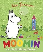 Moomin and the Birthday Button av Tove…