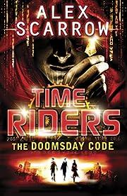 Timeriders the Doomsday Code por Alex…