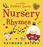 The Puffin Mother Goose Nursery Rhymes by…