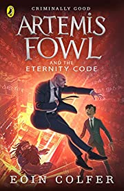 Artemis Fowl and the Eternity Code por Eoin…