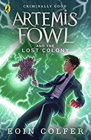 Artemis Fowl: The Lost Colony (Book 5) af…