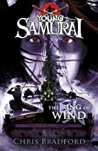 The Ring of Wind (Young Samurai, Book 7) by…