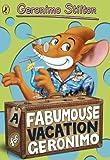 A fabumouse vacation for Geronimo : [No. 9 : Geronimo Stilton] / Geronimo Stilton ; [illustrations by Larry Keys]
