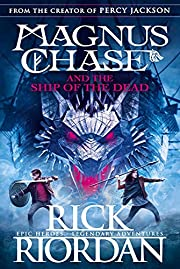 Magnus Chase and the Ship of the Dead (Book…