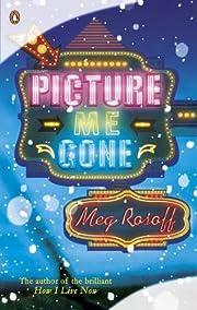 Picture Me Gone de Meg Rosoff