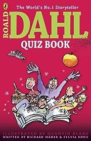 The Roald Dahl Quiz Book af Richard Maher