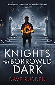Knights of the Borrowed Dark (Knights of the…