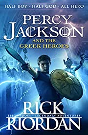 Percy Jackson and the Greek Heroes: Rick…