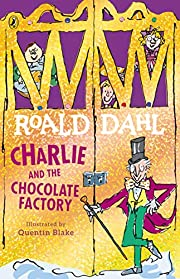 Charlie and the Chocolate Factory (Dahl…