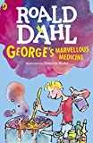 George's marvellous medicine / Roald Dahl ; illustrated by Quentin Blake