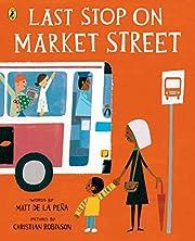 Last Stop on Market Street de Matt de la…