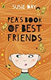 Pea's book of best friends / by Susie Day