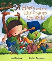 Harry and the Dinosaurs Go Wild av Ian…