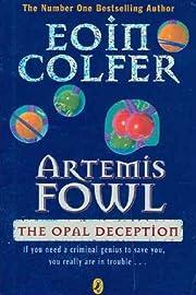 The Opal Deception (Artemis Fowl) de Eoin…