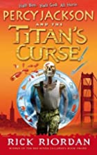 Percy Jackson and the Titan's Curse by Rick…
