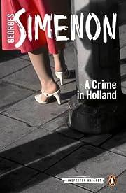 A Crime in Holland (Inspector Maigret) por…