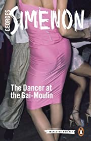 The Dancer at the Gai-Moulin (Inspector…