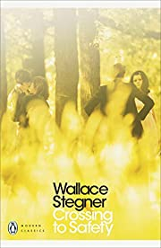 Crossing to Safety de Wallace Stegner