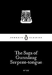 The Saga of Gunnlaug Serpent-tongue (Penguin…