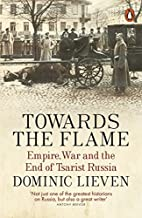 Towards the flame: empire, war and the end…